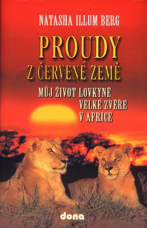 Proudy z červené země - Trkalová Stanislava, Berg Natascha Illum
