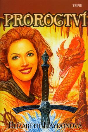 Proroctví - Haydonová Elizabeth