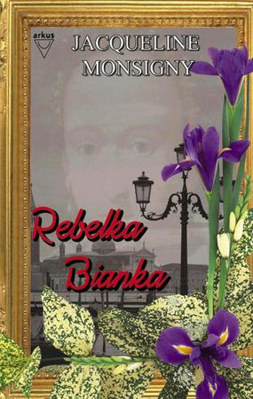 Rebelka Bianka - Monsigny Jacqueline