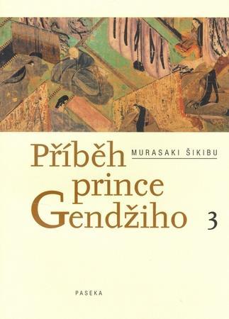Příběh prince Gendžiho 3 - Šikibu Murasaki