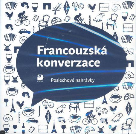 Francouzská konverzace - CD - Poslechové nahrávky - Pravdová Marie, Pravda Miroslav