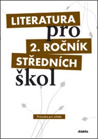Literatura pro 2. ročník středních škol - Polášková Taťána