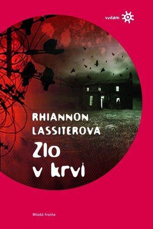 Zlo v krvi - Lassiterová Rhiannon
