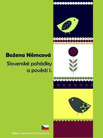 Slovenské pohádky a pověsti I. - Němcová Božena