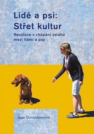 Lidé a psi: Střet kultur - Donaldsonová Jean