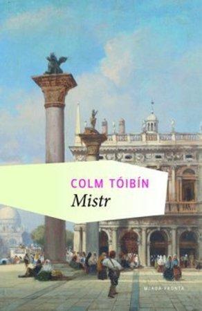 Mistr - Tóibín Colm