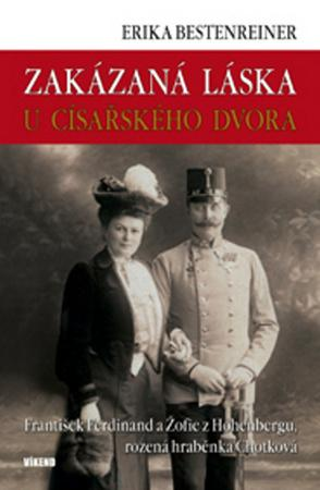 Zakázaná láska u císařského dvora - Bestenreinerová Erika