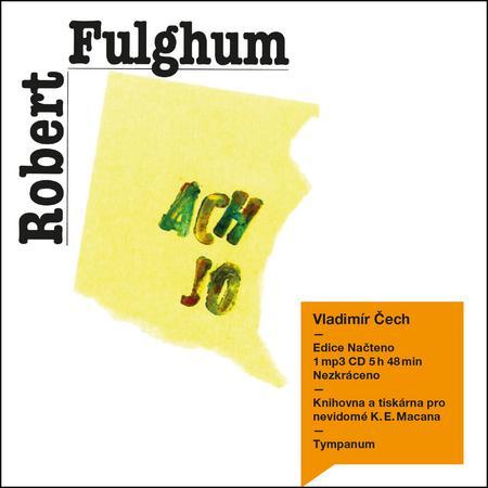 Ach jo aneb některé postřehy z obou stran ledničky - Fulghum Robert
