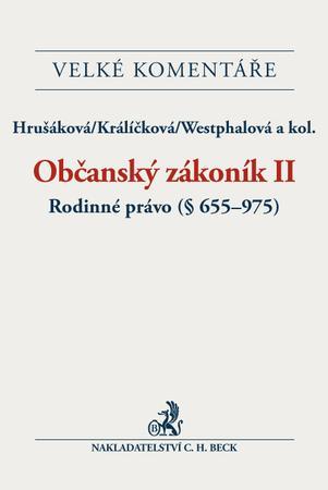 Občanský zákoník II. Rodinné právo Komentář