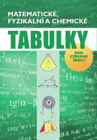 Matematické, fyzikální a chemické tabulky - Chajda Radek