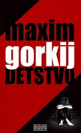 Detstvo - Gorkij Maxim