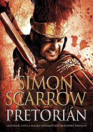 Pretorián - Scarrow Simon