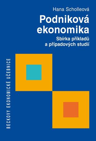 Podniková ekonomika - Scholleová Hana