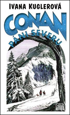 Conan Páni severu - Kuglerová Ivana