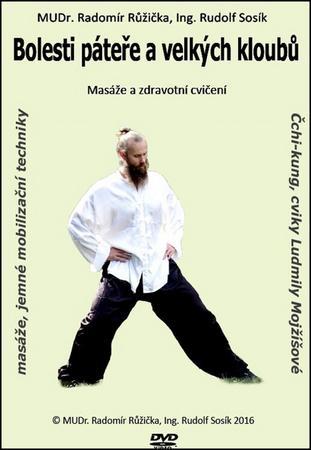 Bolesti páteře a velkých kloubů 2 - Masáže a zdravotní cviče...