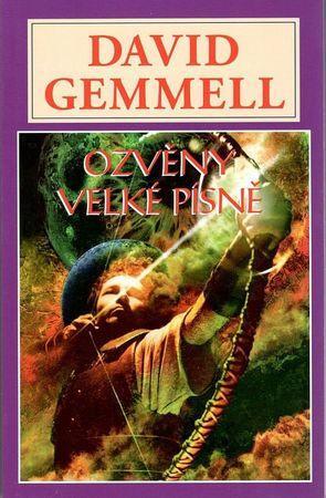 Ozvěny velké písně - Gemmell David