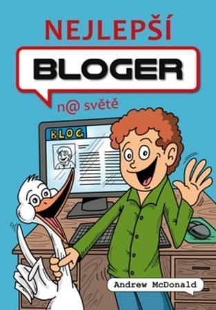 Nejlepší bloger na světě - McDonald Andrew