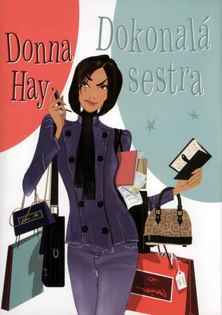 Dokonalá sestra - Hay Donna