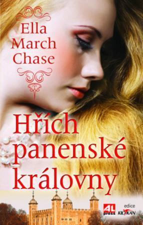 Hřích panenské královny - Chase Ella March