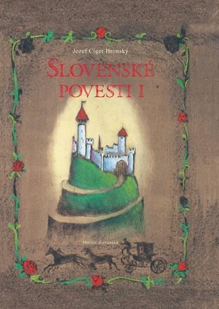 Slovenské povesti I - Hronský Jozef Cíger
