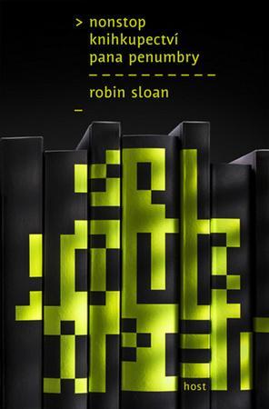 Nonstop knihkupectví pana Penumbry - Sloan Robin