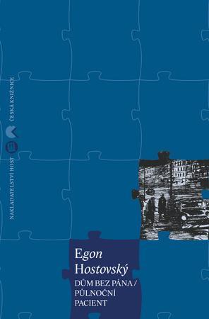 Dům bez pána / Půlnoční pacient - Hostovský Egon