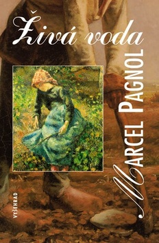 Živá voda - Pagnol Marcel