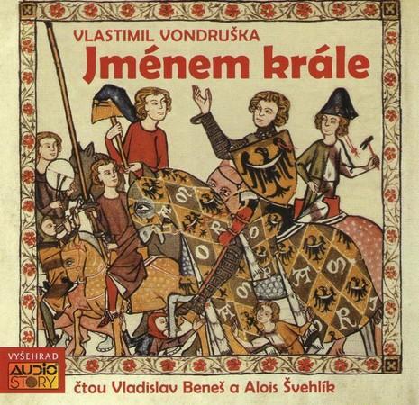 Jménem krále - Vondruška Vlastimil