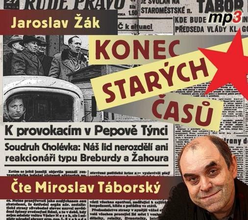 Konec starých časů - Žák Jaroslav