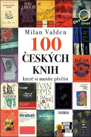 100 českých knih, které si musíte přečíst - Valden Milan