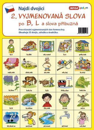 Najdi dvojici 2 Vyjmenovaná slova po B, L