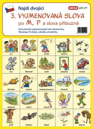 Najdi dvojici 3 Vyjmenovaná slova po M, P