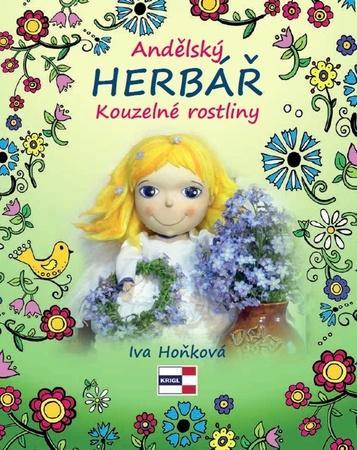Andělský herbář Kouzelné rostliny - Hoňková Iva