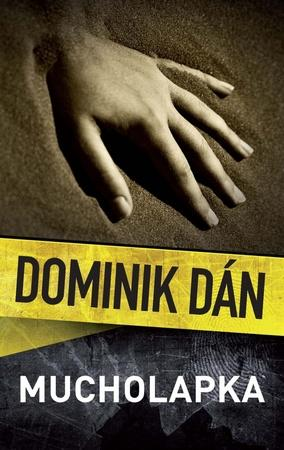 Mucholapka - Dán Dominik