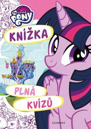 My Little Pony Knížka plná kvízů