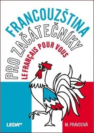 Francouzština pro začátečníky - Pravdová Marie