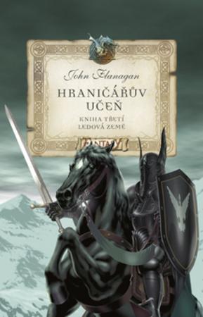 Hraničářův učeň Ledová země - Flanagan John
