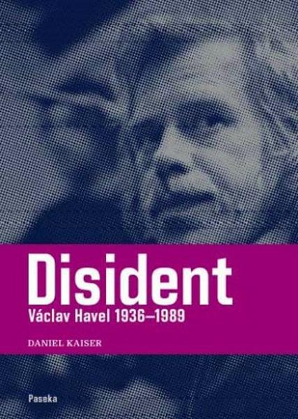 Disident Václav Havel 1936-1989