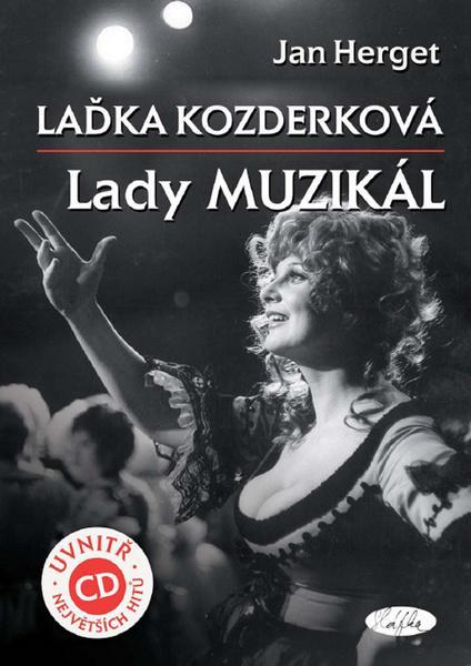 Laďka Kozderková Lady muzikál + CD