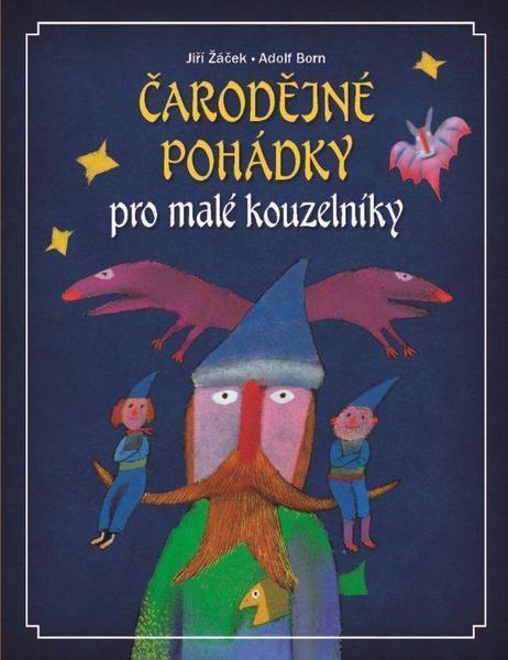 Čarodějné pohádky pro malé kouzelníky