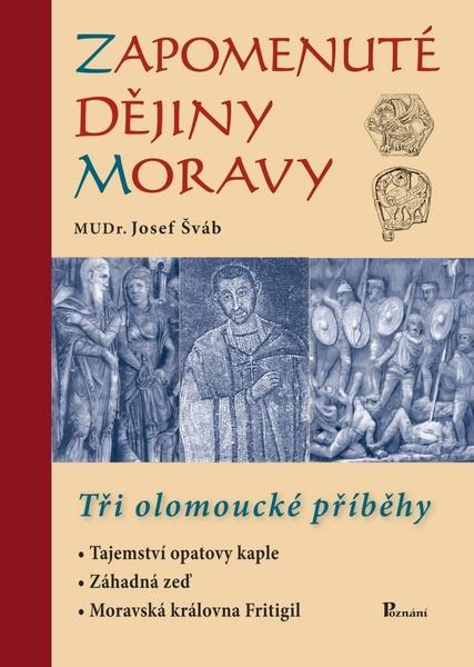 Zapomenuté dějiny Moravy