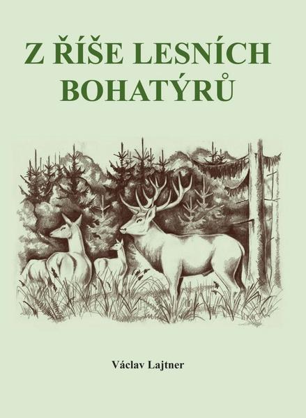 Z říše lesních bohatýrů