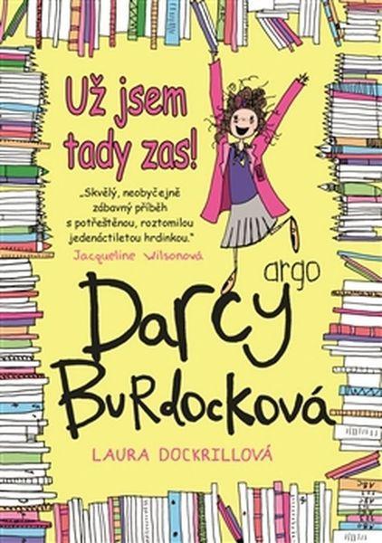 Darcy Burdocková Už jsem tady zas