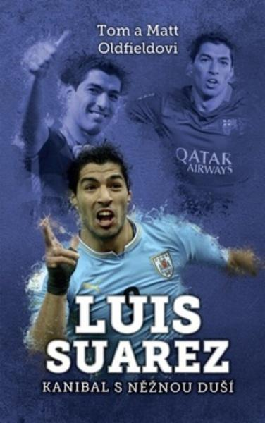 Luis Suarez Kanibal s něžnou duší