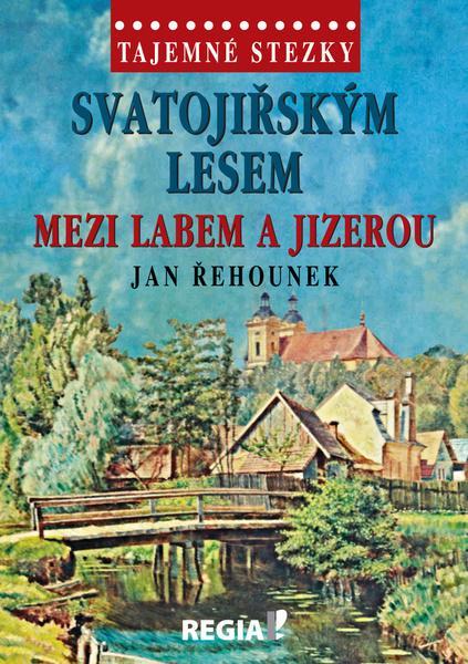 Svatojiřským lesem mezi Labem a Jizerou