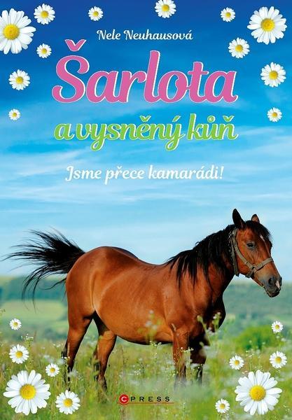 Šarlota a vysněný kůň Jsme přece kamarádi!