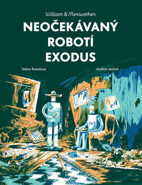 Levně Neočekávaný robotí exodus