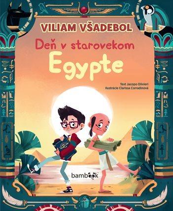 Levně Viliam Všadebol Deň v starovekom Egypte