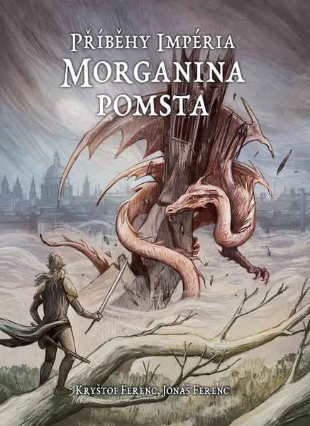 Příběhy Impéria Morganina pomsta