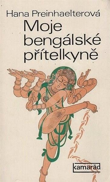 Moje bengálská přítelkyně